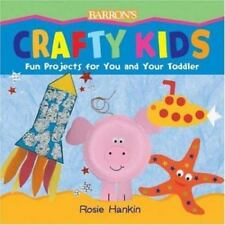 Crafty Kids: Fun Projects for You and Your Toddler-ExLibrary
