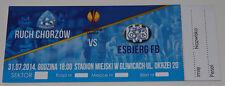 Ticket for collectors EL Ruch Chorzow Poland Esbjerg fB Denmark 2014