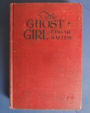 THE GHOST GIRL by Edgar Saltus, Hardcover 1922 Boni & Liveright