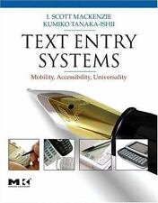 Morgan Kaufmann Series in Interactive Technologies: Text Entry Systems :...