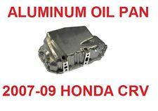 ENGINE OIL PAN HONDA CR-V ; ALUMINUM HIGH QUALITY 2007-2009 HONDA CRV