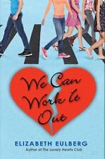We Can Work It Out (The Lonely Hearts Club), Eulberg, Elizabeth, Good Condition,