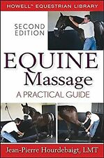 Equine Massage: A Practical Guide (Howell Equestrian Library (Paperb... NEW BOOK