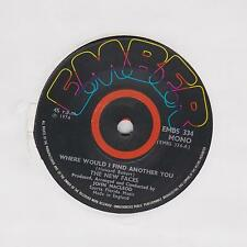 """The NEW FACES ~ Where would I find another you ~ 1974 7""""  EMBS334"""