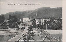 * GORIZIA GORZ - Il ponte rosso presso Podgora WWI