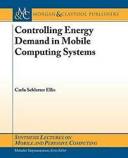 Controlling Energy Demands in Mobile Computing Systems (Synthesis Lectures on Mo