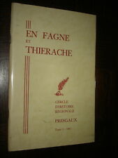 EN FAGNE ET THIERACHE - Tome I - 1967 - Presgaux Belgique