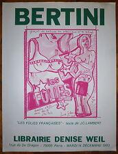 """Bertini Gianni Affiche en sérigraphie """"les folies Françaises""""  de J.C Lambert"""