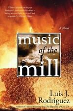 Music of the Mill: A Novel