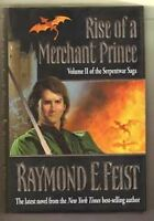 Rise of a Merchant Prince (The Serpentwar Saga) by Raymond E. Feist