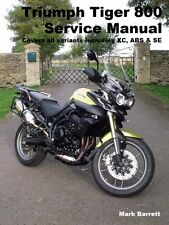 Triumph Tiger 800 ABS XC SE Service Workshop Owners Manual not XRx or XCx