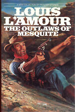 The Outlaws of Mesquite by Lois L'Amour - First Edition First Print 1990 HC/DJ