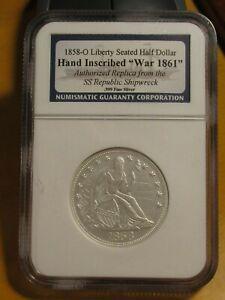 "SS REPUBLIC 1858-O LIBERTY SEATED HALF DOLLAR - NGC - ""HAND INSCRIBED WAR 1861"""