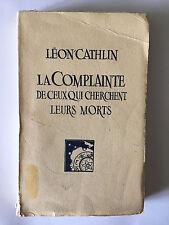 COMPLAINTE DE CEUX QUI CHERCHENT LEURS MORTS 1935 LEON CATHLIN THEATRE