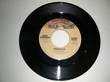 Gene Simmons ( Kiss ) Radioactive / See You In My Dreams  Casablanca  VG+ 1978