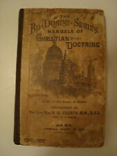 The Bp Doane Series Manuals of Christian Doctrine by Rev Waler Gwynne 1888