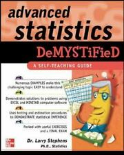 Advanced Statistics Demystified A Self-Teaching Guide. By Dr. Larry Stephens