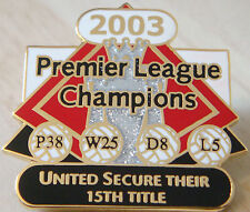 MANCHESTER UNITED Victory Pins 2003 PREMIER LEAGUE CHAMPIONS Badge Danbury Mint
