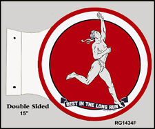 Retro In The Best Long Run Double Sided Motor Oil Flange Sign