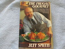 Jeff Smith; FRUGAL GOURMET; More Than 400 Recipes Of Inter..; Hardcover; 1984;