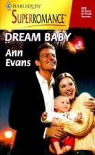 Harlequin Superromance: Dream Baby No. 870 by Ann Evans (1999, Paperback)