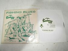 "The Paramount Trio Fishing Blues Vinyl, 7"" Picture Sleeve Loser LSR 005 Label"