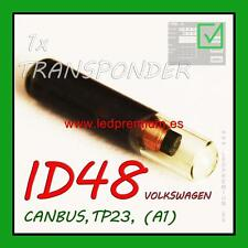 1x TRANSPONDER KEY ID48 TP23 A1 VOLKSWAGEN CANBUS CHIP