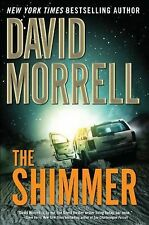 THE SHIMMER by David Morrell (2009, Hardcover)