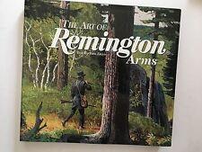 The  Art of Remington Arms Tom Davis Bob Kuhn Tom  Beecham Guns Firearms Hunting