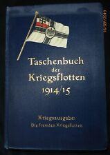 Weyer : Taschenbuch der Kriegsflotten,1914/15 Kriegsausgabe