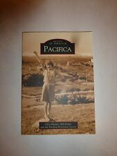 NEW Pacifica   (CA)  (Images of America) by Chris Hunter, PB  B252
