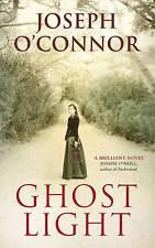 Ghost Light by Joseph O'Connor