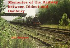 DIDCOT BANBURY RAILWAY - Rail Line History Steam Diesel Oxfordshire Route Trains