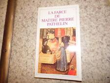 1986.Farce de maitre Pierre Pathelin.Moyen age.Jean Dufournet (envoi)
