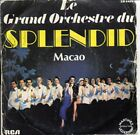 Disque 45 tours LE GRAND ORCHESTRE DU SPLENDID Macao 1979