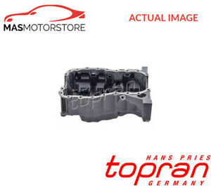 ENGINE OIL PAN SUMP TOPRAN 701 150 P NEW OE REPLACEMENT