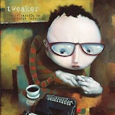 TWEAKER-THE ATTRACTION TO ALL Things Uncertain CD NEW Sealed