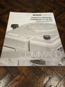 KOHLER COMMAND 11-16 HP VERTICAL CRANKSHAFT   ENGINE OWNER'S MANUAL