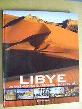Libye un pays antique qui regarde vers le futur Un désert aux mille visages /B31