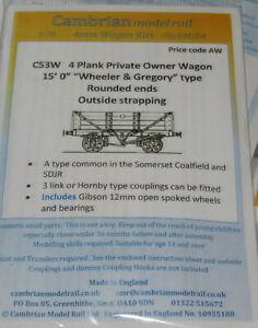 "CAMBRIAN C53W 10ton 4-plk Wagon (15' ""Wheeler & Gregory"") + WHEELS OO GAUGE"