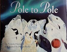 POLE TO POLE CHILDREN'S PICTURE BOOK WILDLIFE ARCTIC ANTARCTIC MIGRATION SIGNED
