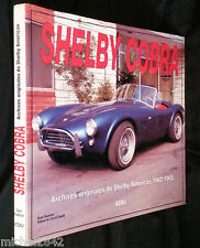 Caroll Shelby Cobra archives 1962 1965 sport automobile Motor racing car AC