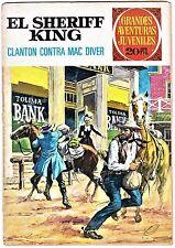 """Grandes aventuras juveniles nº 14: EL SHERIFF KING. """"Clanton contra Mac Diver""""."""
