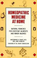 Homeopathic Medicine at Home : Natural Remedies for Everyday Ailments and Minor