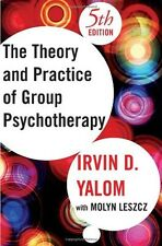 Theory and Practice of Group Psychotherapy by Molyn Leszcz & Irvin D. Yalom $70
