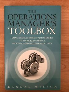 Operations Manager's Toolbox, The: Using the Best Project Management Techniques