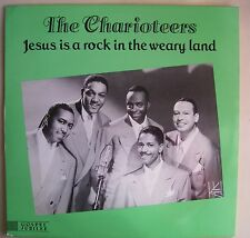 Charioteers Jesus is a Rock in the Weary Land LP Gospel Jubilee NM
