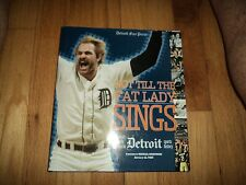 Not till the Fat Lady Sings Top Detroit Sports Finishes Gibson Tigers Yzerman