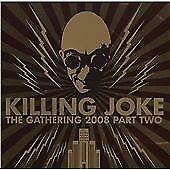 Killing Joke - Gathering 2008, Pt. 2 (Live Recording, 2009)