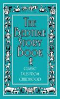 The Bedtime Story Book: Classic Tales from Childhood (Best at Everything) Wainw